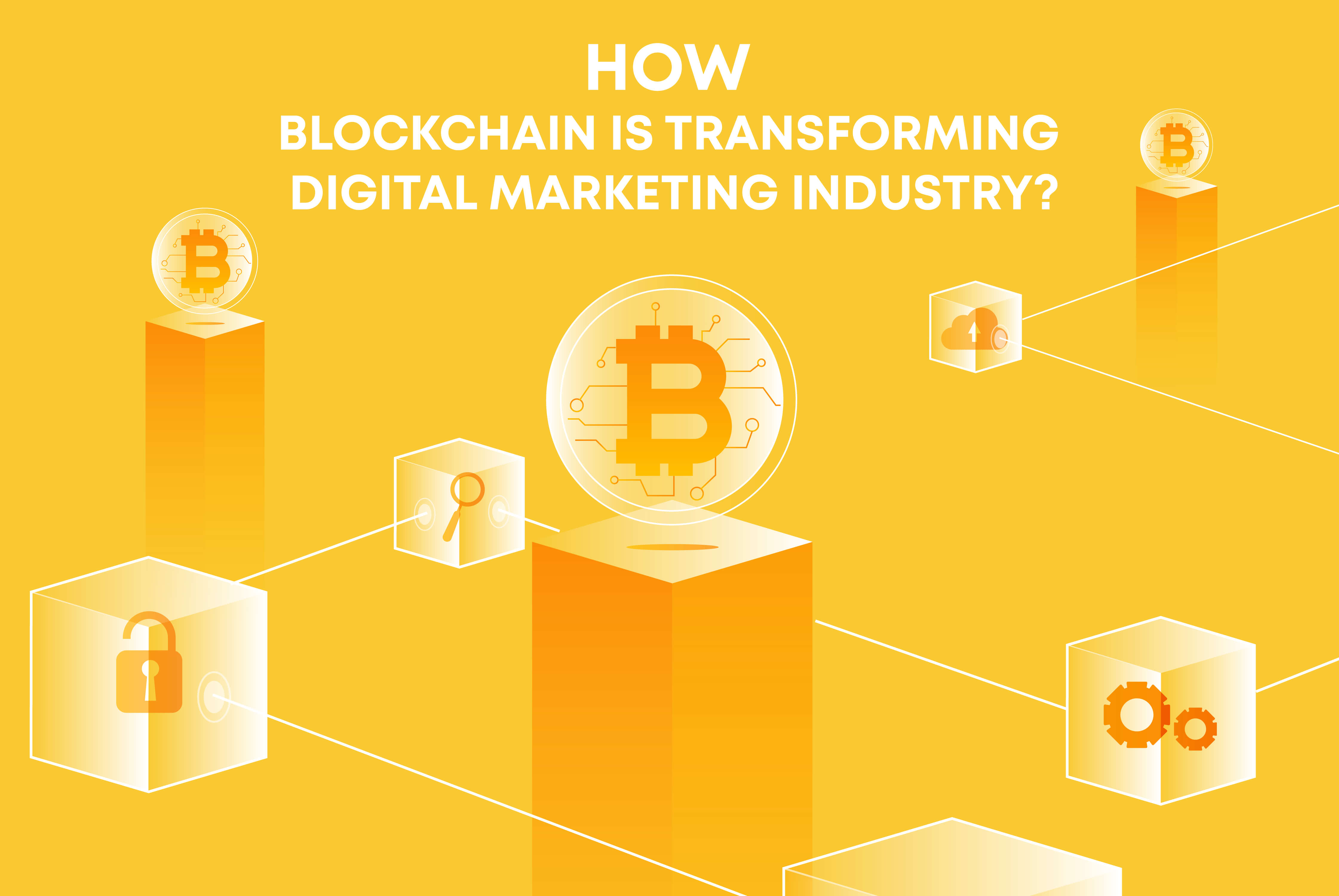 Blockchain Transforming the Digital Marketing Industry