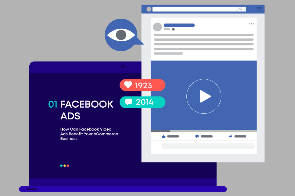 How Can Facebook Video Ads Benefit Your Ecommerce Business?